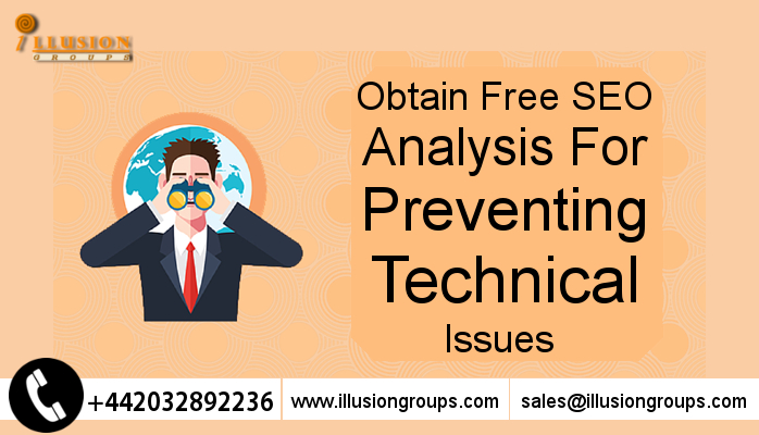 Obtain Free SEO Analysis For Preventing Technical Issues